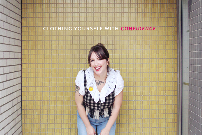 clothing yourself with confidence